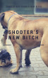 Shooter's new Bitch by Lone Wolf