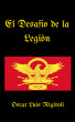 El Desafio de la Legion by Oscar Luis Rigiroli