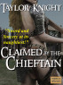 Claimed by the Chieftain by Taylor Knight