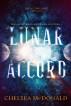 Lunar Accord by Chelsea McDonald