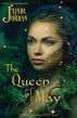 The Queen of May by Linda Jordan