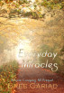 Everyday Miracles by Bree Cariad