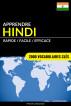 Apprendre l'hindi - Rapide / Facile / Efficace: 2000 vocabulaires clés by Pinhok Languages