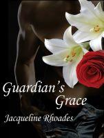 Jacqueline Rhoades - Guardian's Grace