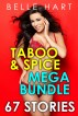 Taboo & Spice Mega Bundle - 67 Stories by Belle Hart