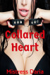 Collard Heart by Mistress Daria