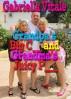 Grandpa's Big C___ and Grandma's Juicy P____ by Gabriella Vitale
