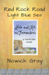 Red Rock Road, Light Blue Sea by Nowick Gray