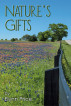 Nature's Gifts by Elynn Price