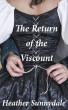 The Return of the Viscount by Heather Sunnydale