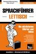 Sprachführer Deutsch-Lettisch und Mini-Wörterbuch mit 250 Wörtern by Andrey Taranov