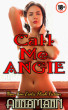 Call Me Angie by Anna Mann