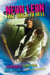 Neon Leon Fast Track to Hell: A Psychedelic Glam Punk Rock and Roll Story by Leon Matthews