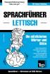 Sprachführer Deutsch-Lettisch und thematischer Wortschatz mit 3000 Wörtern by Andrey Taranov