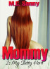 Mommy Is My Slutty Hero by M.C. Sonny