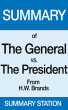 The General vs. the President | Summary by Summary Station