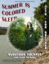 Summer is colored sleep by Anastasia Volnaya