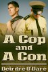 A Cop and a Con by Deirdre O'Dare