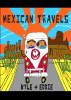 Mexican Travels by Kyle & Eddie