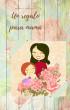 Un regalo para mamá - Segunda Edición by Patricia González