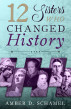 12 Sisters Who Changed History by Amber Schamel
