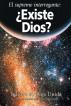 El supremo interrogante ¿Existe Dios? by Iglesia de Dios Unida una Asociación Internacional