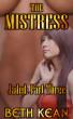 The Mistress - Jaded: Part Three by Beth Kean