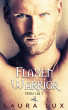 Flaxen Warrior: Tribal Law 2 by Laura Lux