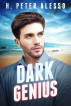 Dark Genius by H. Peter Alesso