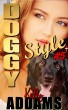 Doggy Style #5 by Kelly Addams