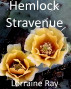 Hemlock Stravenue by Lorraine Ray
