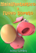 Maialfantastico e l'Uovo Dorato by Scott Gordon