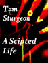 A Scritped Life by Tam Sturgeon