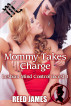 Mommy Takes Charge (Lesbian Mind Control Incest 1) by Reed James