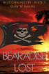 Beradise Lost - Bear Chronicles Book 5 by Gary W Moore