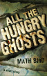 All the Hungry Ghosts - A Short Story by Math Bird