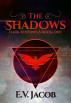 The Shadows by E.V. Jacob