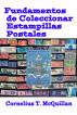 Fundamentos de Coleccionar Estampillas Postales by Cornelius  McQuillan