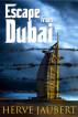 Escape from Dubai by Herve Jaubert