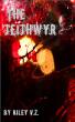The Teithwyr by R.A. VanZuiden