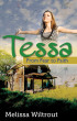 Tessa: From Fear to Faith by Melissa Wiltrout
