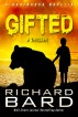 Gifted, a Brainrush Novella by Richard Bard
