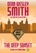 The Deep Sunset: A Ghost of a Chance Novel by Dean Wesley Smith