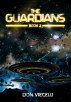 The Guardians - Book 2 by Don Viecelli