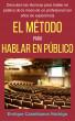 El Método para Hablar en Público by Enrique Castellanos Rodrigo