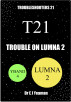 Trouble on Lumna 2 (Troubleshooters 21) by Dr E J Yeaman