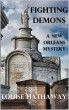 Fighting Demons: A New Orleans Mystery by Louise Hathaway
