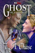 A Ghost of a Chance by T.A. Chase