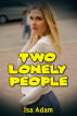 Two Lonely People by Isa Adam