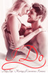 I Do (Marriage of Convenience Romance) by Amy Faye